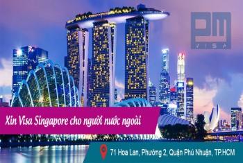 Xin visa Singapore cho người nước ngoài